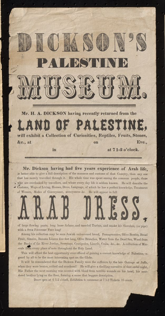 "A Broadside Advertising ""Dickson's Palestine Museum"" and a Lecture on ""The Outrage at Jaffa"""